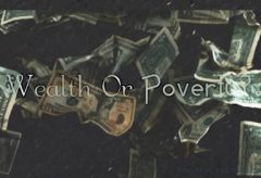 Are You Attuned To Wealth Or Poverty?  (Law Of Attraction)