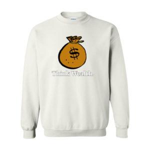 Think Wealth Sweatshirt