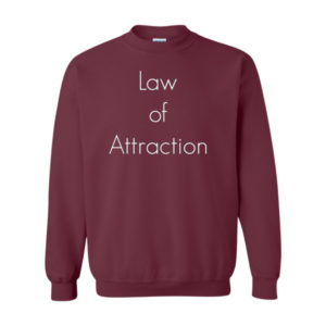 The Law Attraction, Sweatshirt