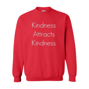 Kindness, Sweatshirt