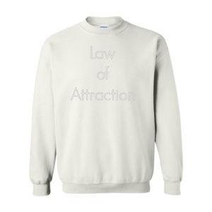 The Law Attraction, Sweatshirt