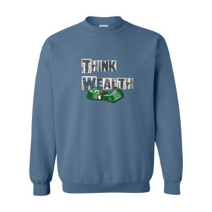 Think Wealth 2, Sweatshirt