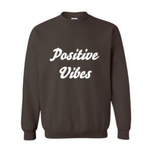 Positive Vibes Sweatshirt