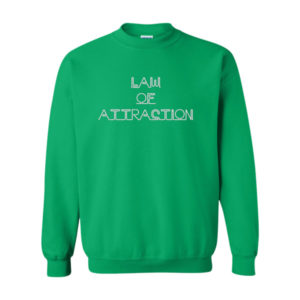 Law Of Attraction 2, Sweatshirt