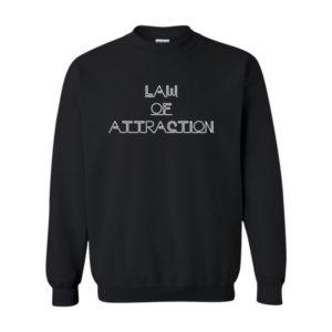 Law Of Attraction 2, Sweatshirt